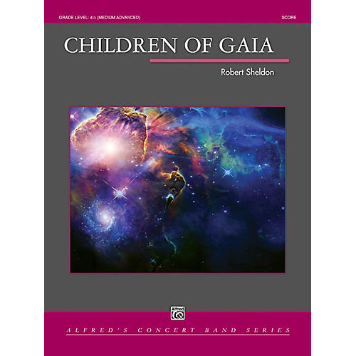 Alfred Children of Gaia Concert Band Grade 4.5