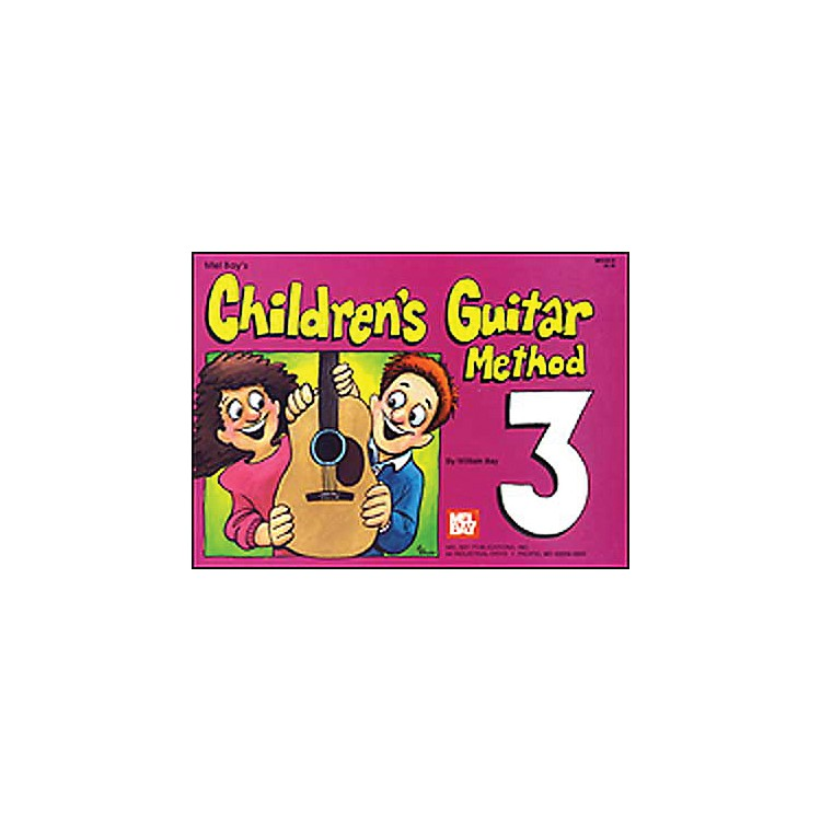 Mel Bay Children's Guitar Method Volume III