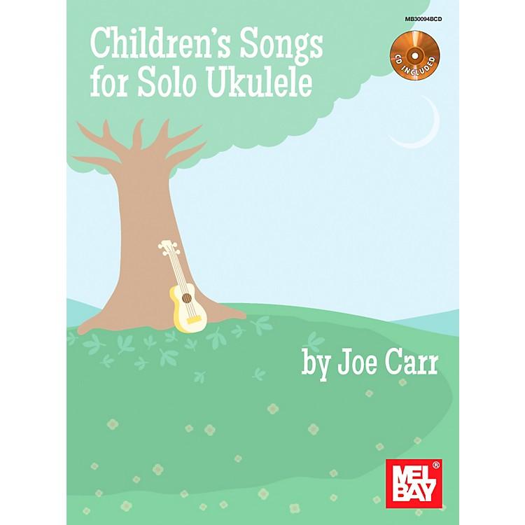 Mel BayChildren's Songs for Solo Ukulele