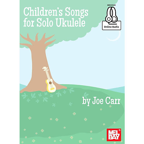 Mel Bay Childrens Songs for Solo Ukulele-thumbnail