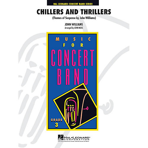 Hal Leonard Chillers and Thrillers ( arranged by John Williams) - Concert Band Level 3 arranged by John Moss-thumbnail