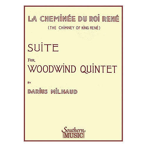 Southern Chimney of King Rene (La Cheminee Du Roi Rene) (Woodwind Quintet) Southern Music Series by Darius Milhaud-thumbnail