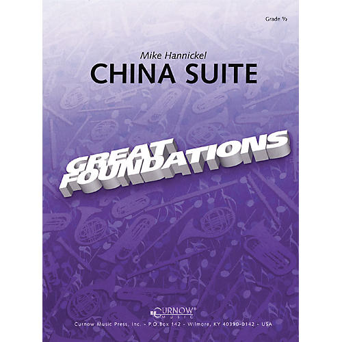 Curnow Music China Suite (Grade 0.5 - Score and Parts) Concert Band Level .5 Composed by Mike Hannickel-thumbnail