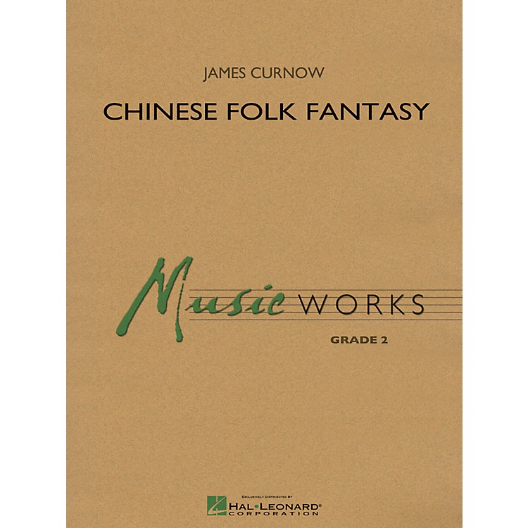 Hal LeonardChinese Folk Fantasy - Music Works Series Grade 2
