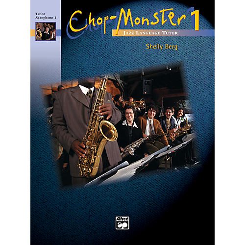 Alfred Chop-Monster Book 1 Baritone Saxophone Book