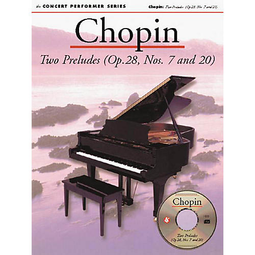 Music Sales Chopin: Two Preludes (Op. 28, Nos. 7 and 20) Music Sales America Series Softcover with disk