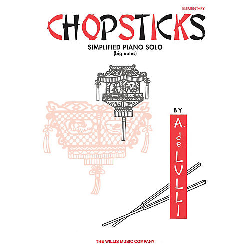 Willis Music Chopsticks (Elem Level) Willis Series By