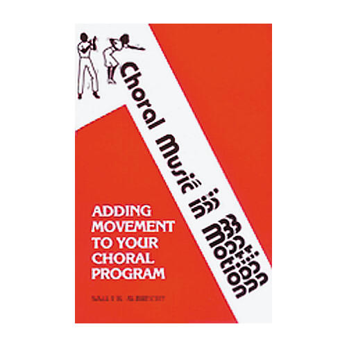 Alfred Choral Music In Motion - Volume 1