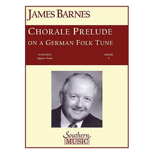 Southern Chorale Prelude on A German Folk Tune Concert Band Level 5 Composed by James Barnes-thumbnail