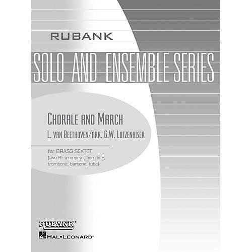 Rubank Publications Chorale and March (Brass Sextet - Grade 3) Rubank Solo/Ensemble Sheet Series