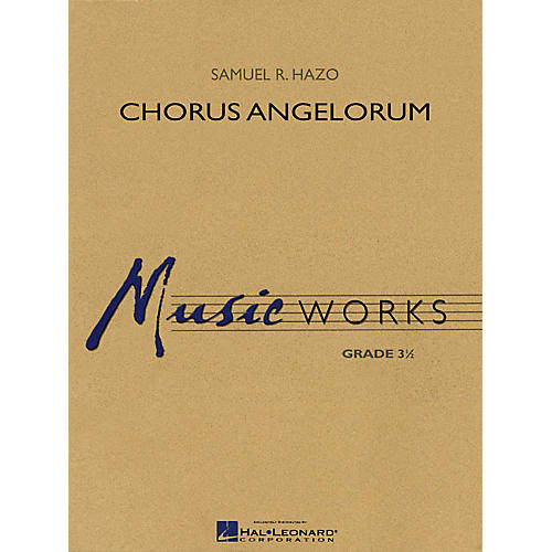 Hal Leonard Chorus Angelorum Concert Band Level 3.5 Composed by Samuel R. Hazo-thumbnail