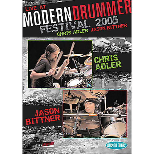 Hudson Music Chris Adler and Jason Bittner - Live at Modern Drummer Festival 2005 DVD