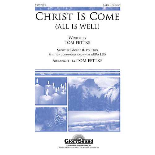 Shawnee Press Christ Is Come (All Is Well) SATB composed by Tom Fettke-thumbnail