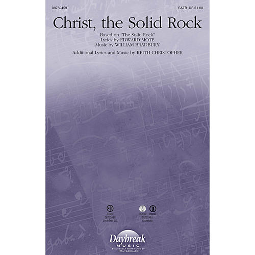 Daybreak Music Christ, the Solid Rock SATB composed by William Bradbury-thumbnail