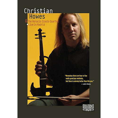 Hal Leonard Christian Howes & The Horacio Icasto Quartet - Live in Madrid DVD Series DVD Performed by Christian Howes-thumbnail