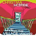 Alliance Christian McBride - Live at the Village Vanguard thumbnail