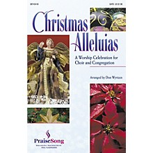 PraiseSong Christmas Alleluias - A Worship Celebration for Choir and Congregation (Medley) IPAKO by Don Wyrtzen