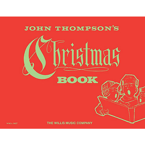 Willis Music Christmas Book (Early Elem Level) Willis Series by Traditional
