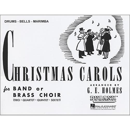 Hal Leonard Christmas Carols for Band Or Brass Choir Drums, Bells, Marimba