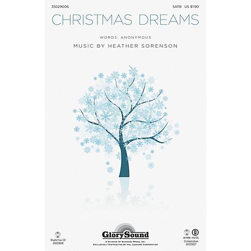 Shawnee Press Christmas Dreams SATB composed by Heather Sorenson