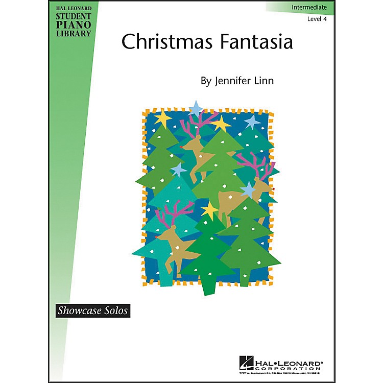 Hal LeonardChristmas Fantasia Intermediate Level 4 Showcase Solo Hal Leonard Student Piano Library by Jennifer Linn