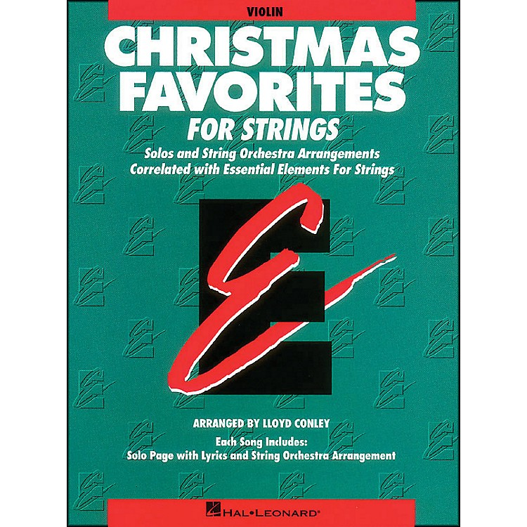 Hal Leonard Christmas Favorites Violin Essential Elements