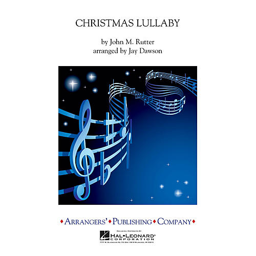 Arrangers Christmas Lullaby Concert Band Level 2.5 Arranged by Jay Dawson-thumbnail
