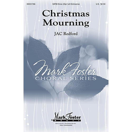Mark Foster Christmas Mourning SATB composed by J.A.C. Redford-thumbnail