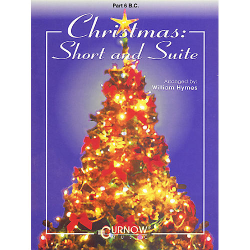 Curnow Music Christmas: Short and Suite (Part 6 - Bass Clef) Concert Band Level 2-4 Arranged by William Himes-thumbnail