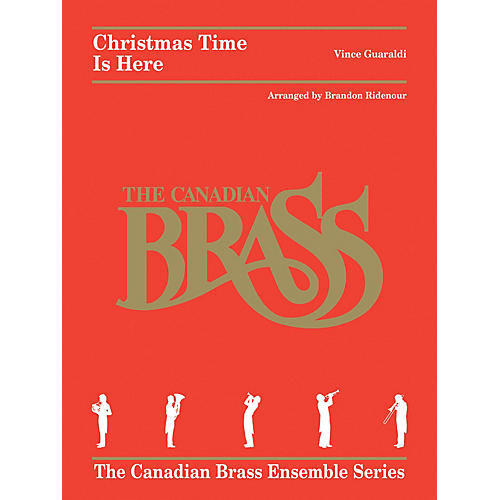 Canadian Brass Christmas Time Is Here Brass Ensemble Series by Canadian Brass Arranged by Brandon Ridenour-thumbnail
