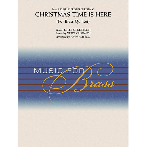 Hal Leonard Christmas Time Is Here (Brass Quintet (opt. Percussion)) Concert Band Level 2-3 Arranged by John Wasson-thumbnail