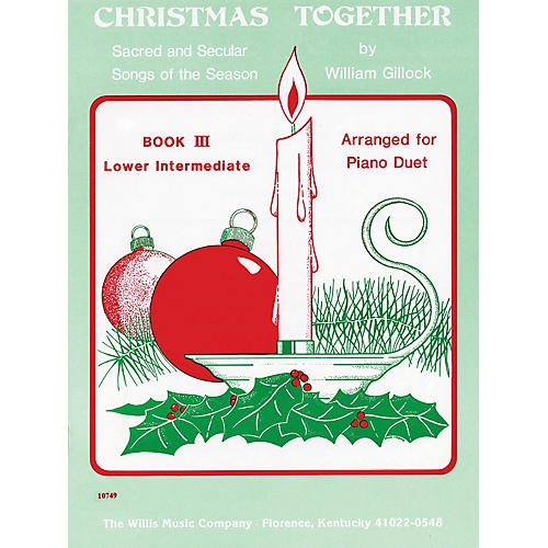 Willis Music Christmas Together, Book 3 (1 Piano, 4 Hands/Later Elem to Early Inter Level) Willis Series