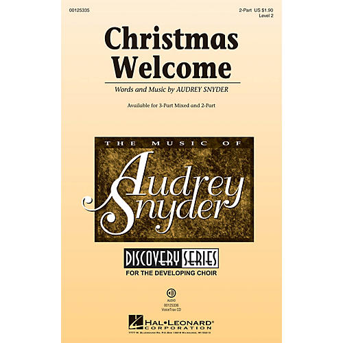 Hal Leonard Christmas Welcome (Discovery Level 2) 2-Part composed by Audrey Snyder