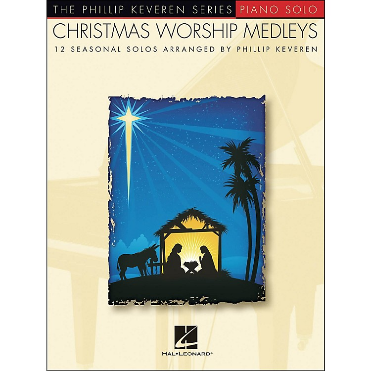 Hal LeonardChristmas Worship Medleys - The Phillip Keveren Series arranged for piano solo