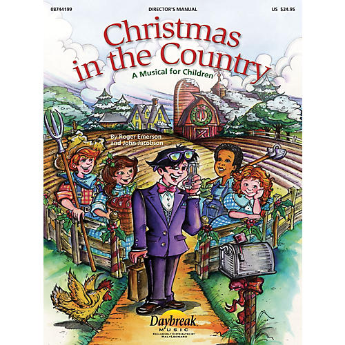 Daybreak Music Christmas in the Country (A Sacred Musical for Children) DIRECTOR MANUAL composed by Roger Emerson-thumbnail