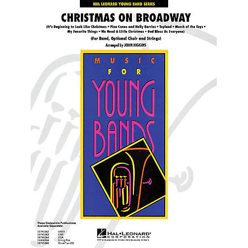 Hal Leonard Christmas on Broadway - Young Concert Band Series Level 3 arranged by John Higgins