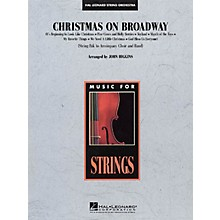 Hal Leonard Christmas on Broadway Medley (String Pak to Accompany Band and Choir) Arranged by John Higgins