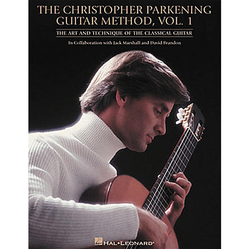 Hal Leonard Christopher Parkening Guitar Method Volume 1