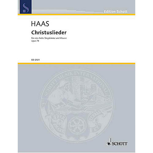 Schott Christuslieder Op. 74 High Schott Series