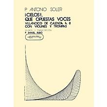 Music Sales Cielos Que Opuestas Voces SATB Composed by P. Antonio Soler