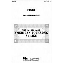 Hal Leonard Cindy 2-Part arranged by Kirby Shaw