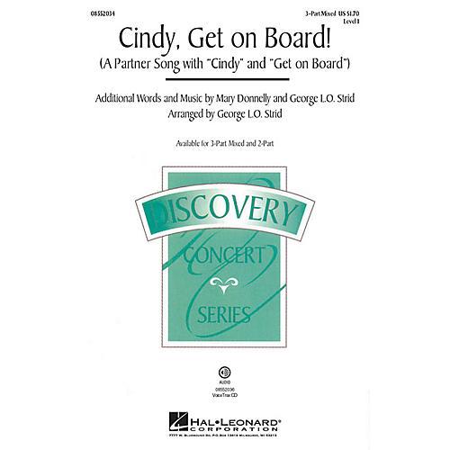 Hal Leonard Cindy, Get on Board! VoiceTrax CD Arranged by George. L.O. Strid