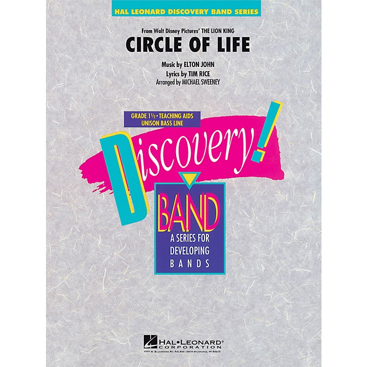 Hal LeonardCircle Of Life (From The Lion King) - Discovery! Band Level 1.5