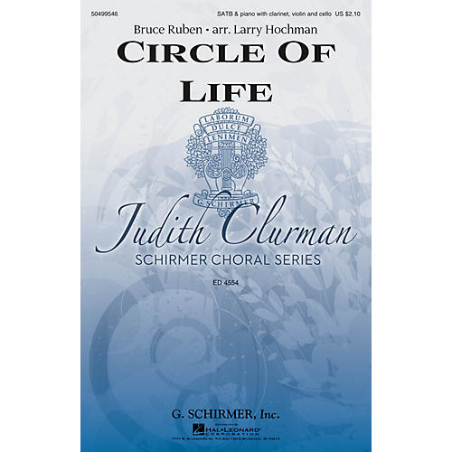 G. Schirmer Circle of Life (Judith Clurman Choral Series) SATB arranged by Larry Hochman-thumbnail
