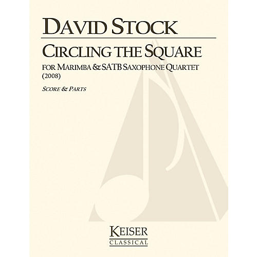 Lauren Keiser Music Publishing Circling the Square for Marimba and Saxophone Quartet LKM Music Series  by David Stock-thumbnail