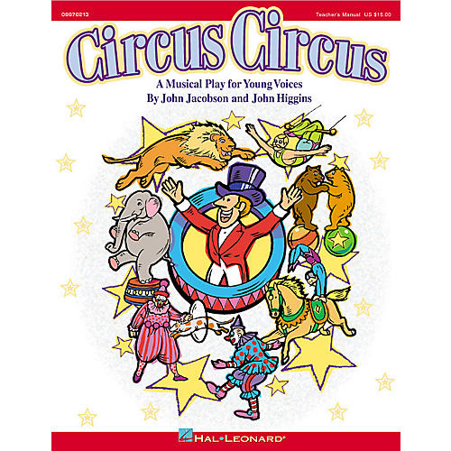 Hal Leonard Circus Circus (Musical) ShowTrax CD Composed by John Higgins-thumbnail