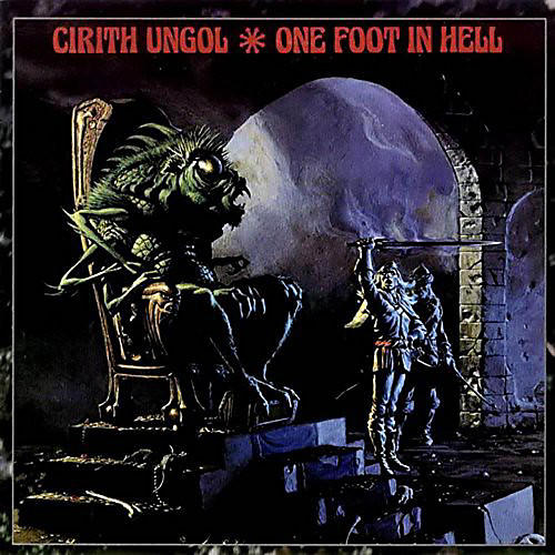 Alliance Cirith Ungol - One Foot in Hell