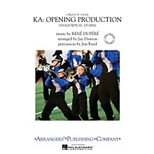 Arrangers Cirque du Soleil KA - Opening Production (Shadowplay and Storm) Marching Band Level 3 by Jay Dawson