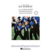 Arrangers Cirque du Soleil KA - Pursuit Marching Band Level 3 by Cirque du Soleil Arranged by Jay Dawson