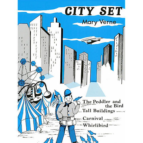 Lee Roberts City Set (Peddler & The Bird, Tall Building) Pace Piano Education Series Composed by Mary Verne-thumbnail
